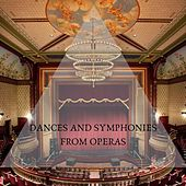 Dances and Symphonies from Operas van Various Artists
