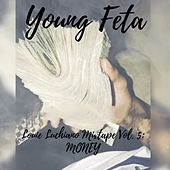 Louie Luchiano, Vol. 5: Money - EP de Young Feta