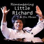 Remembering Little Richard & His Music von Little Richard