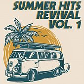 Summer Hits Revival, Vol. 1 (The Best Selection 30 Top Hits Oldies Music) von Various Artists