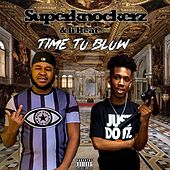 Time to Blow by SuperKnockerz