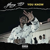 You Know by Yhung T.O.