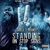 Standing On Stop Signs de Skrilla