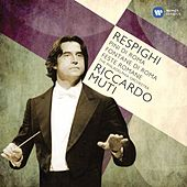 Respighi: Pines of Rome; Fountains of Rome von Riccardo Muti
