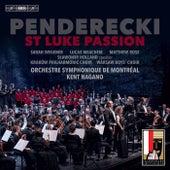 Penderecki: St. Luke Passion (Live) by Orchestre Symphonique De Montreal