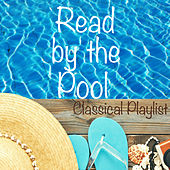 Read by the Pool Classical Playlist van Various Artists