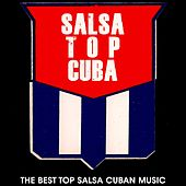 Salsa Top Cuba (The Best Top Salsa Cuban Music) de Various Artists