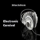 Electronic Carnival by Black Sun