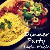 Dinner Party Latin Music van Various Artists
