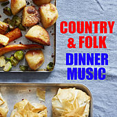 Country & Folk Dinner Music de Various Artists