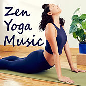Zen Yoga Music by Various Artists