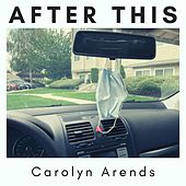 After This de Carolyn Arends