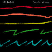 Together At Home by Billy Lockett
