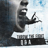 Q&A de Throw The Fight