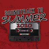 Soundtrack To Summer 2020 de Various Artists