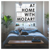 At Home with Mozart by Wolfgang Amadeus Mozart