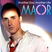 Another Day Another Life by Maor