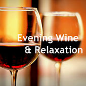 Evening Wine & Relaxation de Various Artists