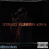 5TR33T RUNN3R 43VA EP by dEmotion