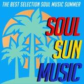 Soul Sun Music (The Best selection Soul Music Summer) de Various Artists
