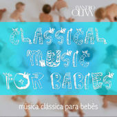 Classical Music for Babies by EvandroOlivah