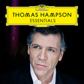 Thomas Hampson: Essentials von Thomas Hampson