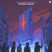 Futuristic Thriller EP de Black Tiger Sex Machine