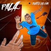 Perto do Fim by Pala