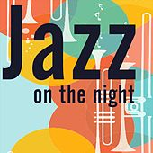 Jazz on the Night (Music Best Sogns Jazz) van Various Artists