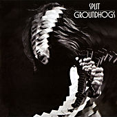 Split (50th Anniversary Edition) by The Groundhogs