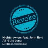 All Night Long (Jet Boot Jack Remix) by Nightcrawlers