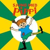 Sjung med Pippi by Astrid Lindgren