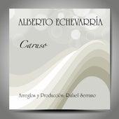 Caruso di Alberto Echevarría