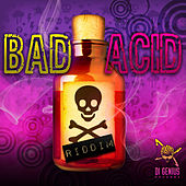 Bad Acid Riddim de Various Artists