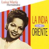 Luisa María Hernández: La India de Oriente (con el Trío la Rosa) de La India De Oriente