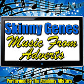 Skinny Genes - Music From Adverts by Academy Allstars