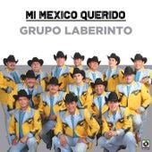 Mi Mexico Querido de Laberinto