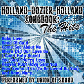 Holland–Dozier–Holland Songbook: The Hits by Union Of Sound