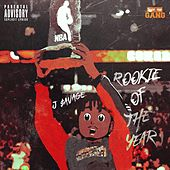 Rookie of the Year by J-$avage