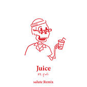 Juice (salute Remix) by Young Franco
