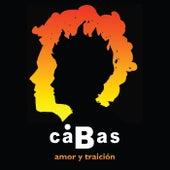 Amor y Traición by Cabas