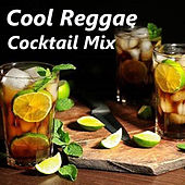Cool Reggae Cocktail Mix von Various Artists