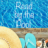 Read by the Pool New Age Mix by Various Artists