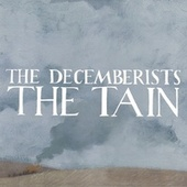 The Tain de The Decemberists