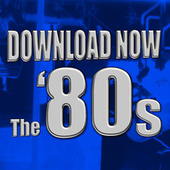 Download Now - the '80s (Re-Recorded / Remastered Versions) von Various Artists