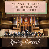 Spring Concert by Vienna Strauss Philharmonic Orchestra