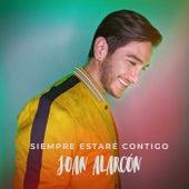 Siempre Estaré Contigo by Joan Alarcón