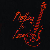 Nothing to Lose de Dissident