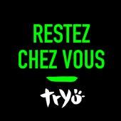 Restez chez vous de Tryo