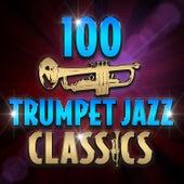100 Trumpet Jazz Classics von Various Artists